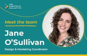 Meet the Team: Jane O'Sullivan | The Portfolio Collective